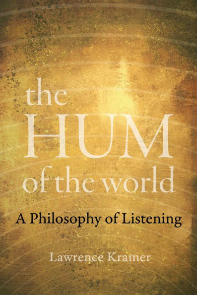on The Hum of the World by Lawrence Kramer – On the Seawall